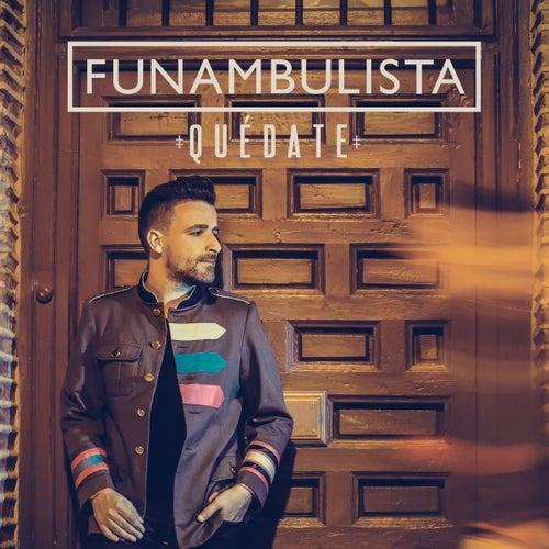 Quédate de Funambulista