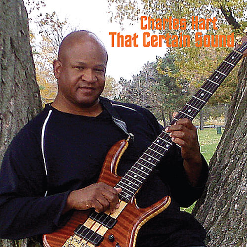 That Certain Sound by Charles Hart