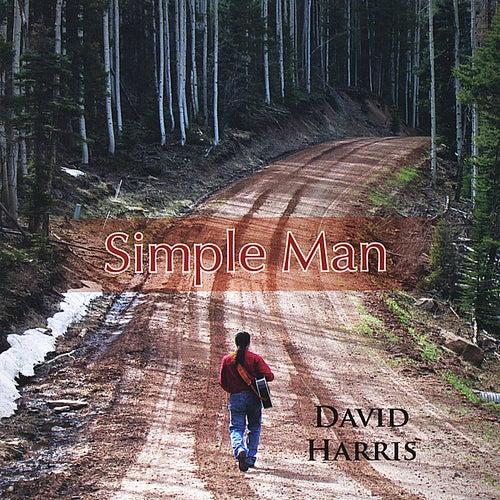 Simple Man by David Harris