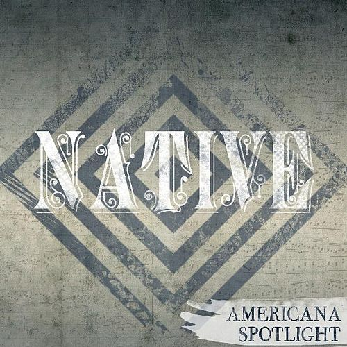 Native : Americana Spotlight de Various Artists