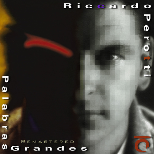Palabras Grandes (Remastered) by Riccardo Perotti