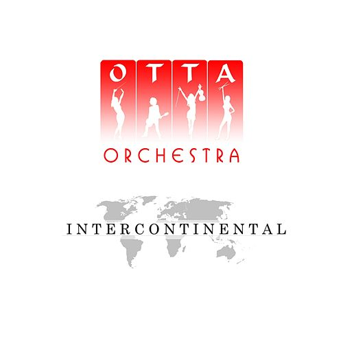 Intercontinental by OTTA-Orchestra