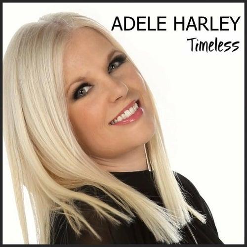 Timeless von Adele Harley