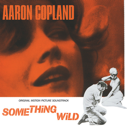Something Wild by Aaron Copland
