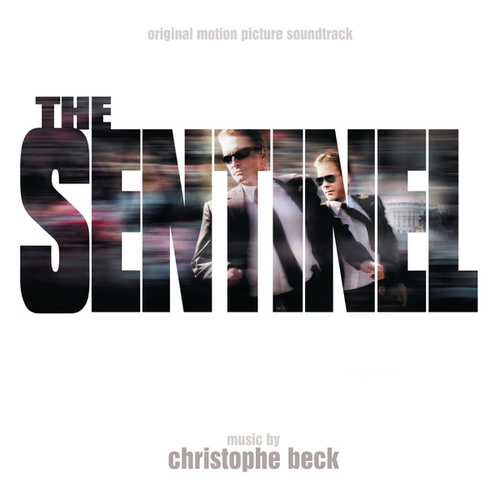 The Sentinel (Original Motion Picture Soundtrack) by Christophe Beck