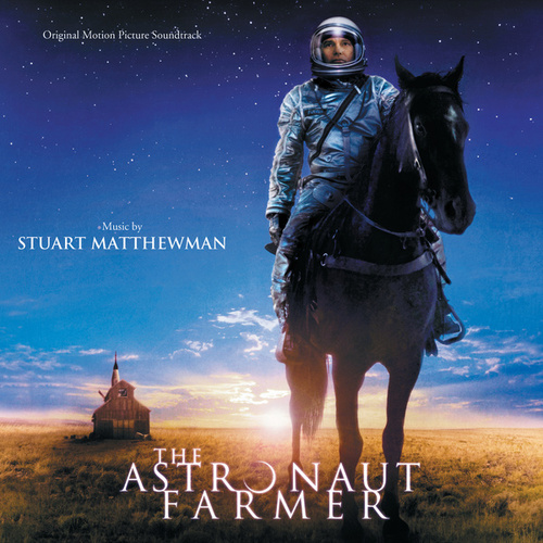 The Astronaut Farmer by Stuart Matthewman
