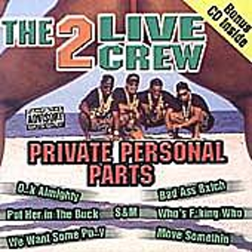 Private Personal Parts by 2 Live Crew