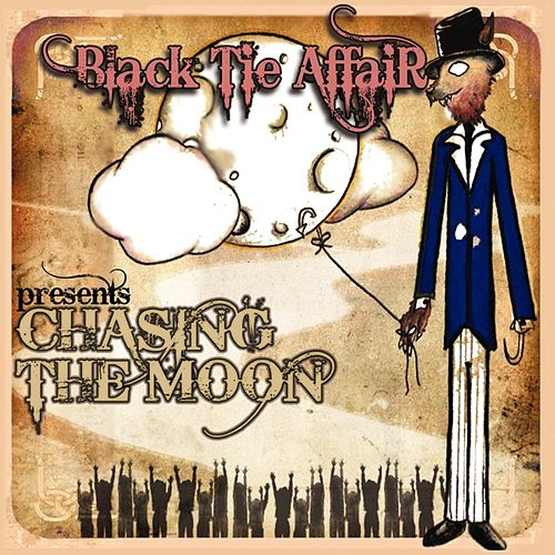 Chasing The Moon by Black Tie Affair