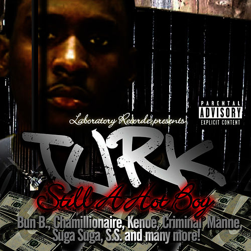 Still A Hot Boy by Turk