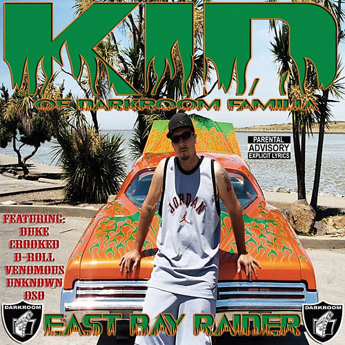 East Bay Raider von Kid