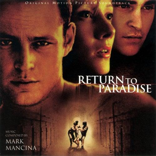 Return To Paradise (Original Motion Picture Soundtrack) de Mark Mancina