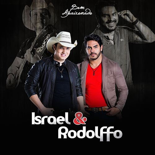 Bem Apaixonado de Israel & Rodolffo