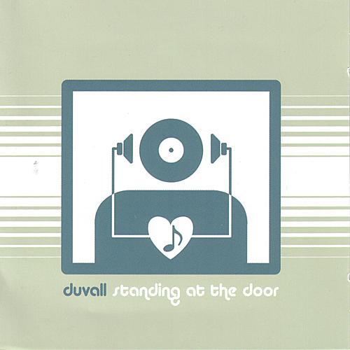 Standing At The Door von Duvall
