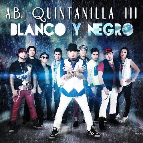 Blanco Y Negro de A.B. Quintanilla III
