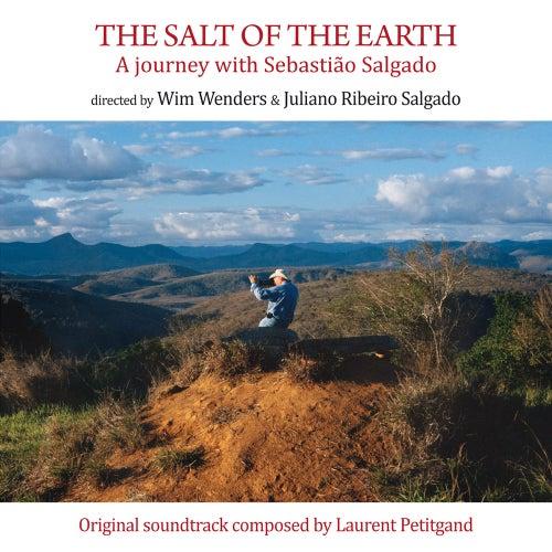 The Salt of the Earth (Le sel de la Terre) [Original Motion Picture Soundtrack] by Laurent Petitgand