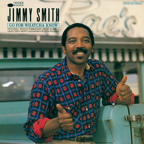 Go For Whatcha Know de Jimmy Smith