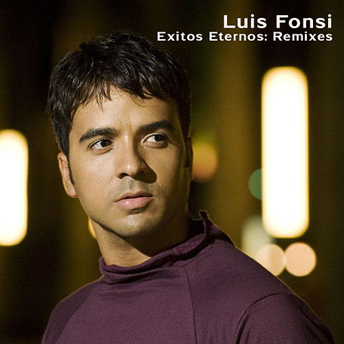 Exitos Eternos: Remixes de Luis Fonsi