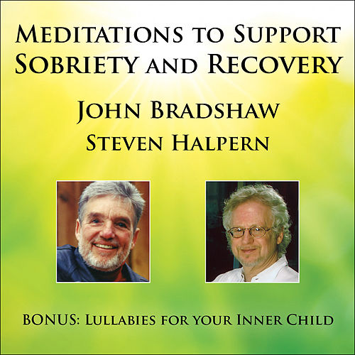 Meditations to Support Sobriety and Recovery von Various Artists