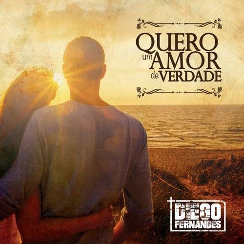 Quero um Amor de Verdade by Diego Fernandes