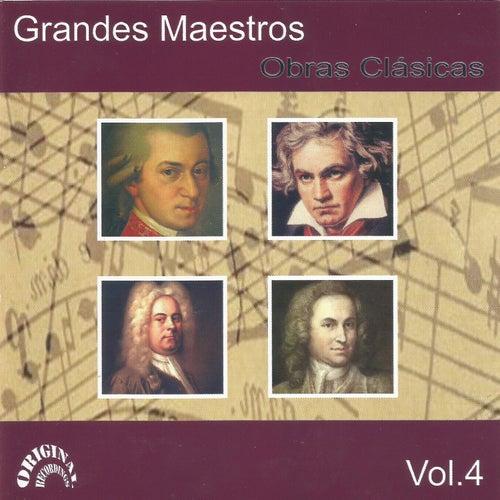 Grandes Maestros, Obras Clásicas Vol. 4 by Various Artists