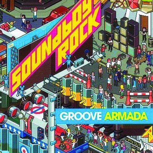 Soundboy Rock by Groove Armada