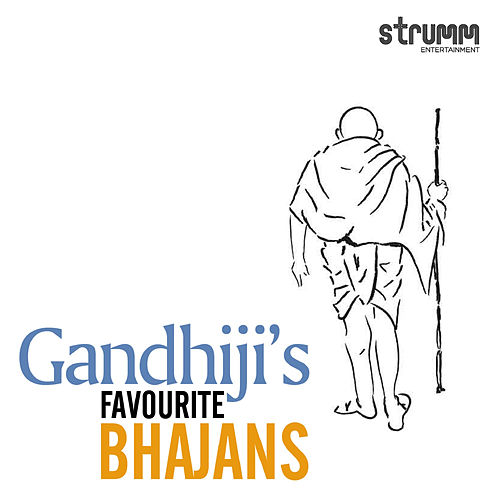 Gandhiji's Favourite Bhajans by Various Artists