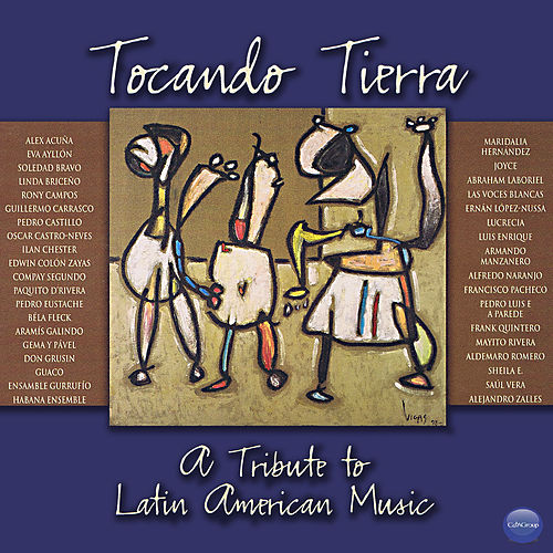 Tocando Tierra (A Tribute To Latin American Music) de Various Artists