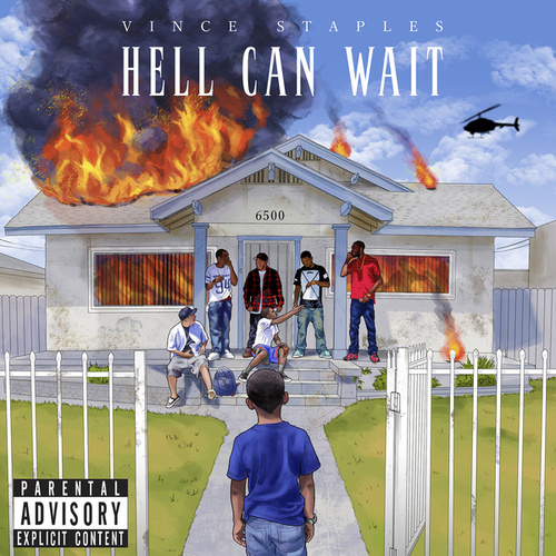 Hell Can Wait von Vince Staples