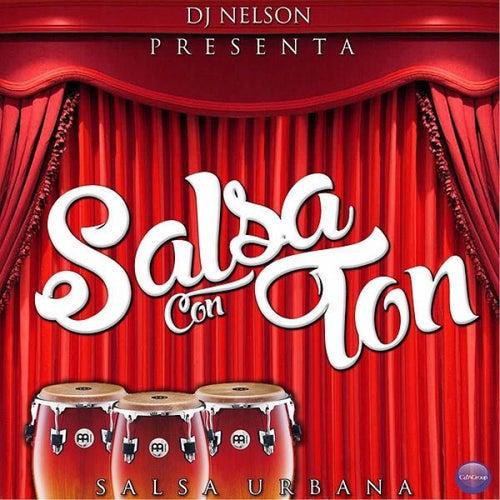 Dj Nelson Presenta: Salsa Con Ton de Various Artists