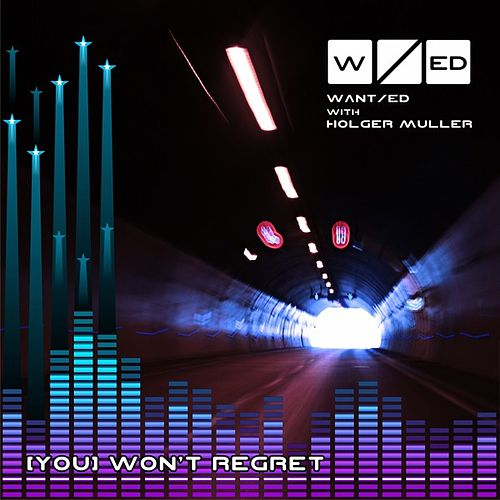 (You) Won't Regret (with Holger Muller) van The Wanted