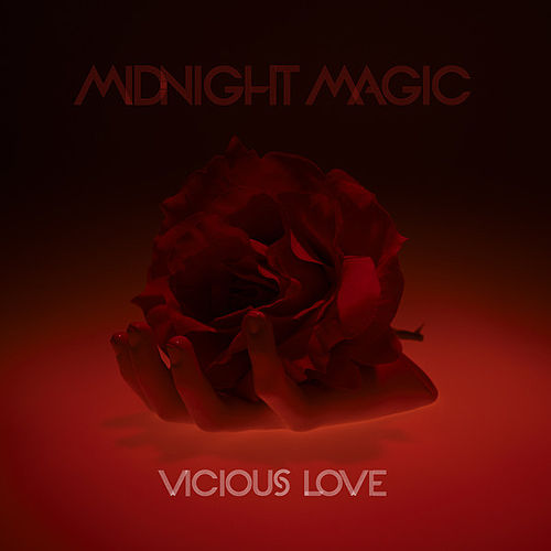 Vicious Love by Midnight Magic
