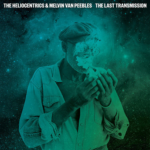 The Last Transmission by Melvin Van Peebles
