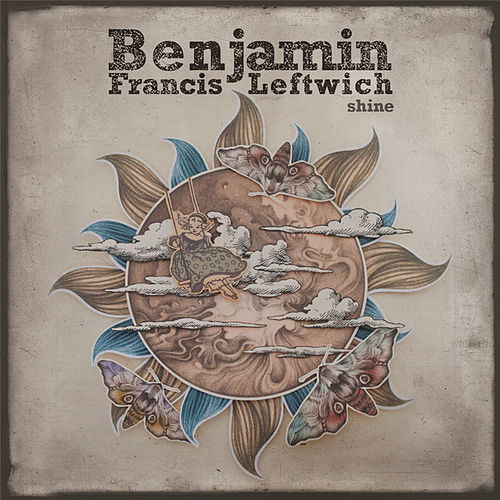 Shine (Kygo Remix) by Benjamin Francis Leftwich