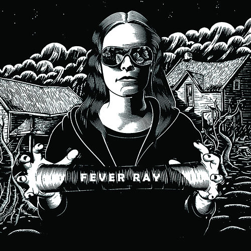 Fever Ray (Deluxe Edition) de Fever Ray