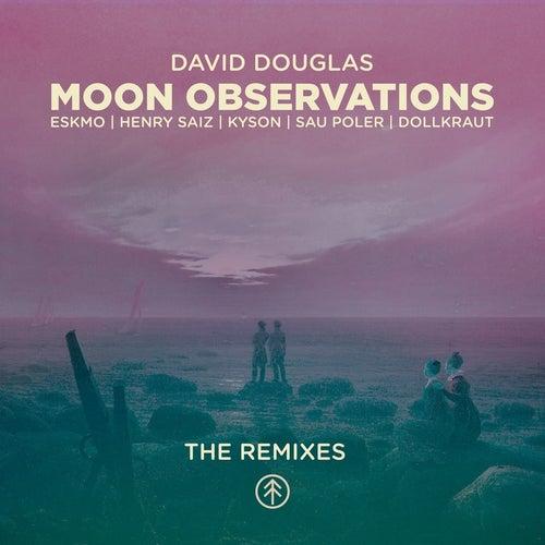Moon Observations (The Remixes) by David Douglas