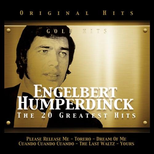 Engelbert Humperdinck. The 20 Greatest Hits de Engelbert Humperdinck