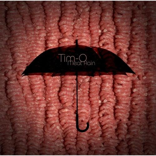 Meat Rain di Timo