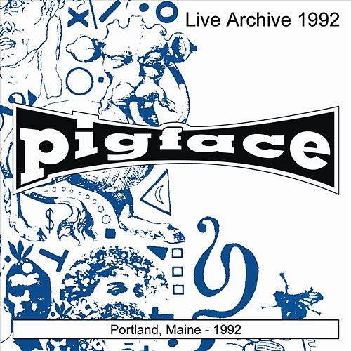 Portland, Maine 1992 by Pigface