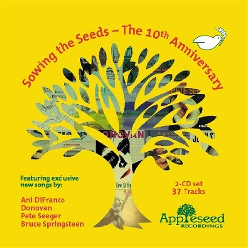 Sowing The Seeds - The 10th Anniversary von Various Artists