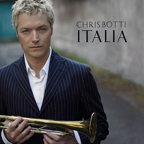 Italia by Chris Botti