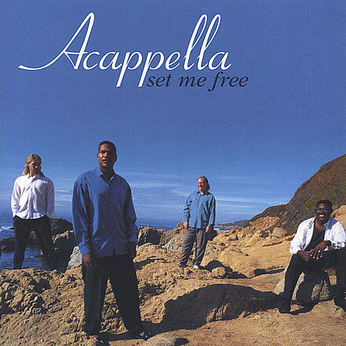 Set Me Free by Acappella