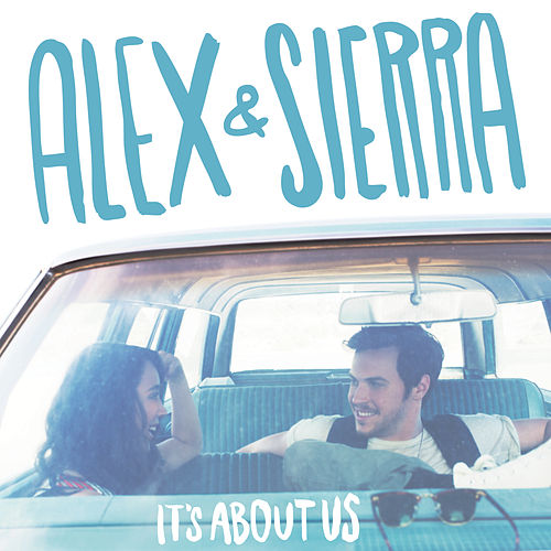 It's About Us von Alex & Sierra