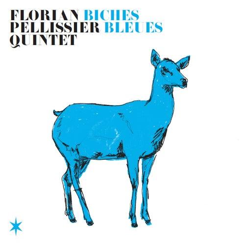 Biches bleues de Florian Pellissier Quintet