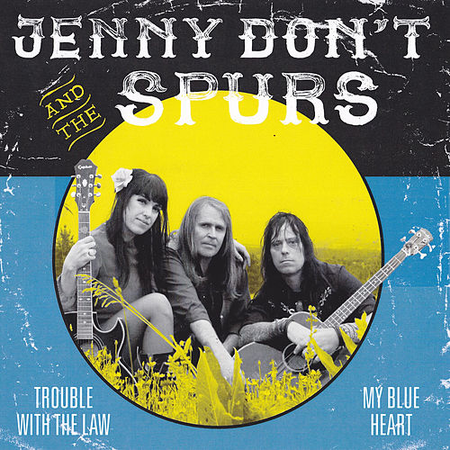 Trouble with the Law von Jenny Don't And The Spurs