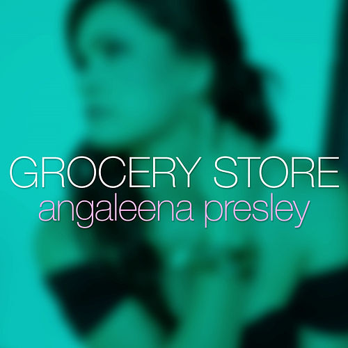 Grocery Store by Angaleena Presley