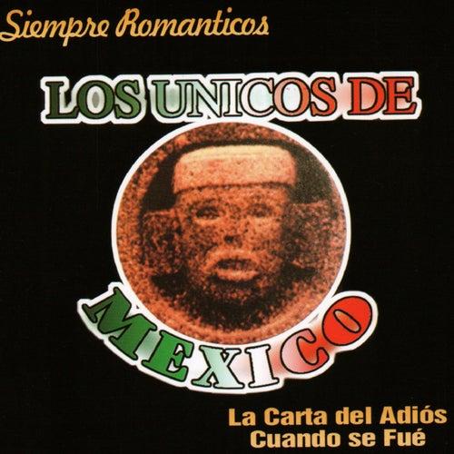 Siempre Romanticos by Los Unicos De Mexico