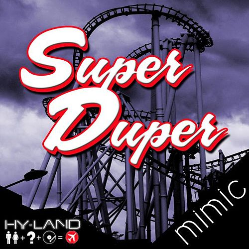 Mimic by Super Duper (Dance)