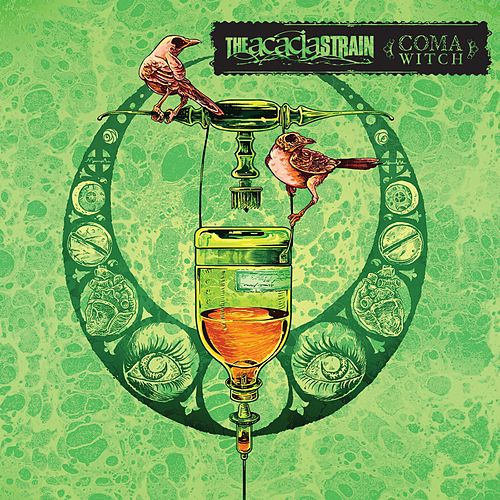 Coma Witch von The Acacia Strain
