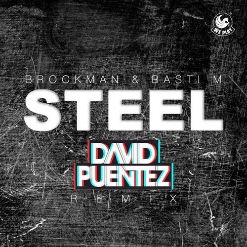 Steel (David Puentez Remix) von Brockman