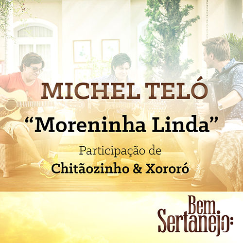 Moreninha Linda - Single by Michel Teló